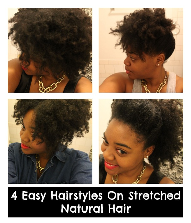 4 Easy Hairstyles For Stretched Natural HairLoveBrownSugar