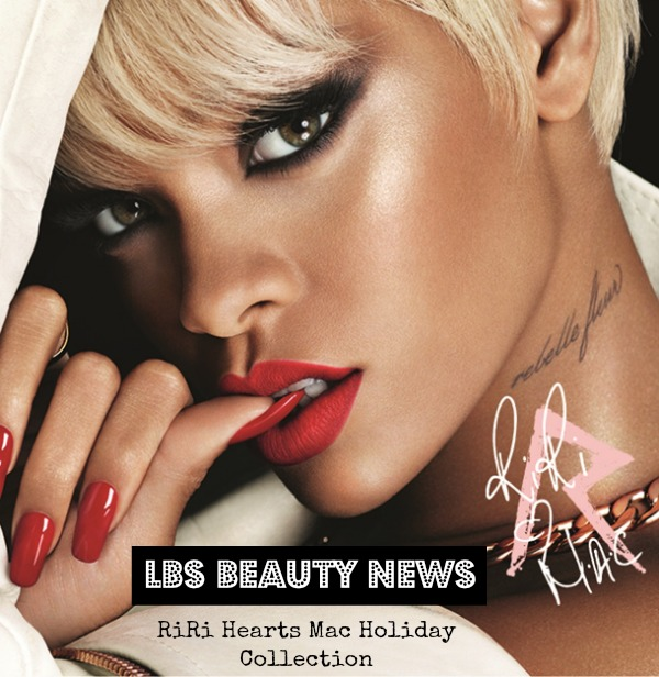 Riri-Hearts-MAC-Holiday-Collection-Rihanna