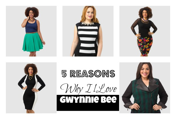 5 Reasons Gwynnie Bee - Collage