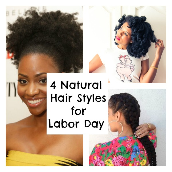 Stupendous 4 Easy Natural Hairstyles For Labor Daylovebrownsugar Short Hairstyles For Black Women Fulllsitofus