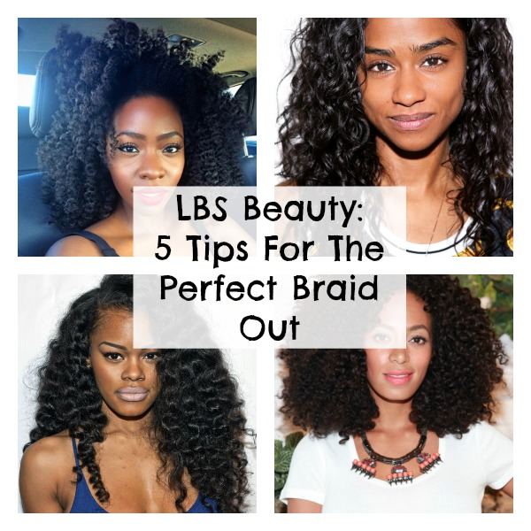 5 Tips For The Perfect Braid Out