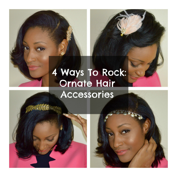 4 Ways To Rock Ornate Hair Accessories