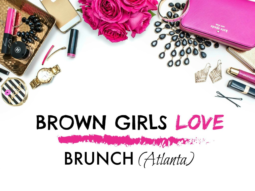 BrownGirlsLove-Brunch-Atlanta
